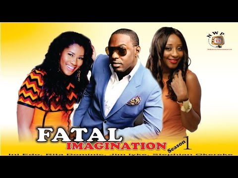Fatal  Imagination   -  Nigerian Nollywood  Movie