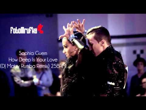 How Deep Is Your Love (Rumba khiêu vũ) - Sophia Guem