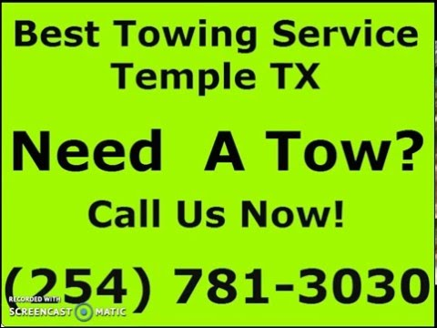 Need A Tow Truck in Temple, Tx