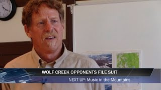 Wolf Creek Opponents File Law Suit