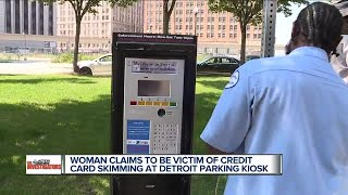 Video Woman claims to be victim of credit card skimming at Detroit parking kiosk MP3, 3GP, MP4, WEBM, AVI, FLV Agustus 2017