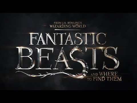 Fantastic Beasts and Where to Find Them (Trailer Announcement)