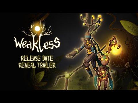 Weakless Release Date Reveal Trailer de Weakless