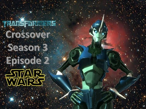 Transformers and Star Wars Crossover: Rise of the Rebellion (Season 3) (Episode 2)