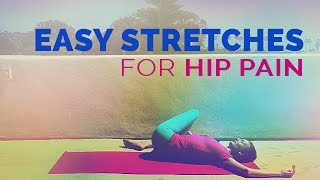 Stretches for Hip Pain (12-minutes) - Supine Yoga Hip Stretches - YouTube