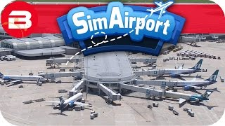 SIM AIRPORT Gameplay - WE NEED THOSE LARGE PLANE GATES! Lets Play SIMAIRPORT Alpha #6