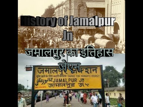 Video History of Jamalpur jn Railway Station download in MP3, 3GP, MP4, WEBM, AVI, FLV January 2017