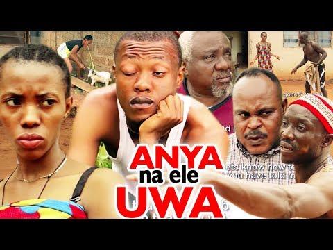 Anya Na Ele Uwa Season 1&2 - 2019 Latest Nigerian Nollywood Igbo Movie Full HD