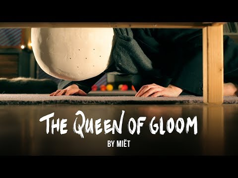 The Queen of Gloom