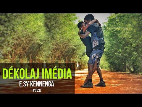 Esy Kennenga - Dékolaj Imédia