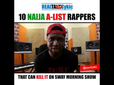 MI Abaga, YCee, Vector, other Rappers That Can Rep Nigeria On Sway Morning Show