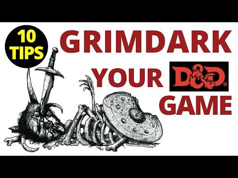 10 Tips to Grimdark Your D&D Game!