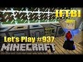 Umsiedlungsidee & Youtube spinnt! - Let's Play Minecraft #937 [FTB Ultimate | Deutsch | HD]
