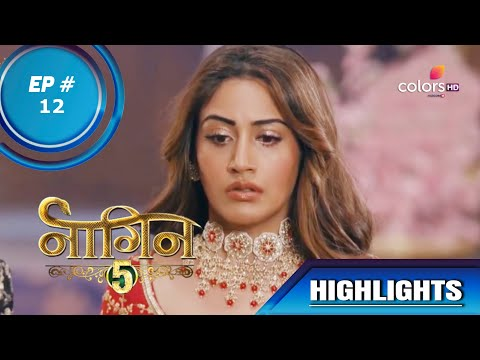 Naagin 5 | नागिन 5 | Episode 12 | Veer Vows To Punish Bani