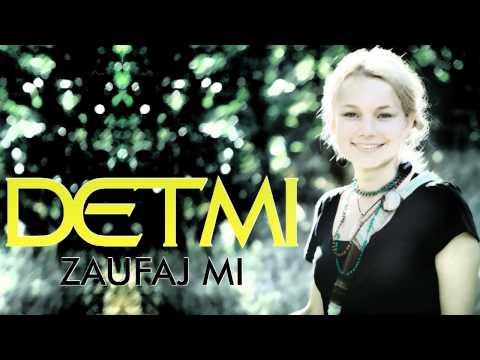 DETMI - Zaufaj mi (audio)