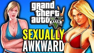 Sexually Awkward Moments in GTA V