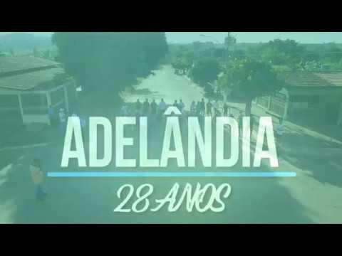 ANIVERSÁRIO DE ADELÂNDIA 28 ANOS
