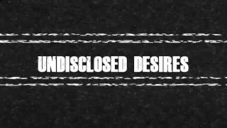 Undisclosed Desires | Coming Soon