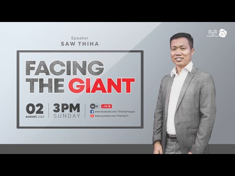 """""""Facing The Giant"""" Sermon by Ps Saw Thiha   Sunday Online Campus (2 August 2020)"""