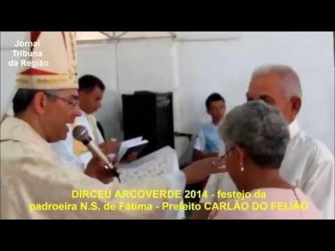 DIRCEU ARCOVERDE   festejo 2014 celebração com DOM JOÃO