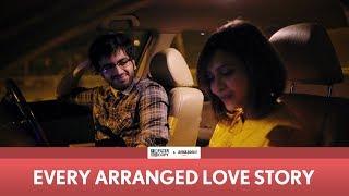 Video FilterCopy | Every Arranged Love Story | Ft. Ayush Mehra and Shreya Gupto MP3, 3GP, MP4, WEBM, AVI, FLV Oktober 2018