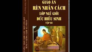 Rèn Luyện Nhân Cách Ngũ Giới - Đạo Đức Hiếu Sinh - Tập 3-04