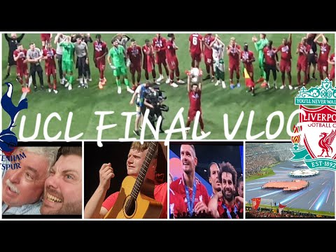 The Champions League Final With My Dad! Spurs 0-2 Liverpool 2019 Vlog
