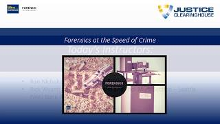 Webinar Series | Forensics at the Speed of Crime