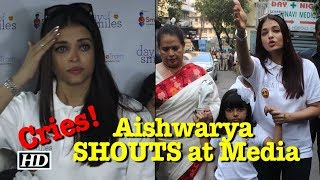 Aishwarya Rai LASHES out at Media & BREAKS DOWN!