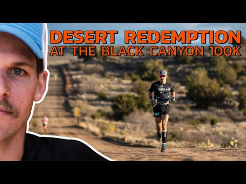 DESERT REDEMPTION - At The Black Canyon 100K