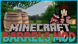 Mod Showcase | BARRELS! |