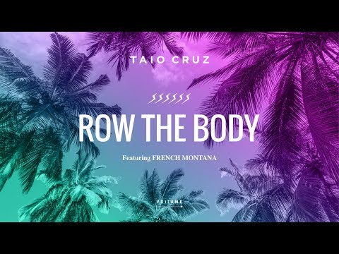 Taio Cruz - Row The Body (Lyric) Ft. French Montana