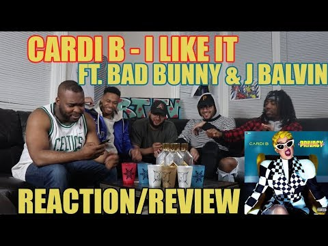 CARDI B FT. BAD BUNNY & J BALVIN - I LIKE IT REACTION/REVIEW (INVASION OF PRIVACY)