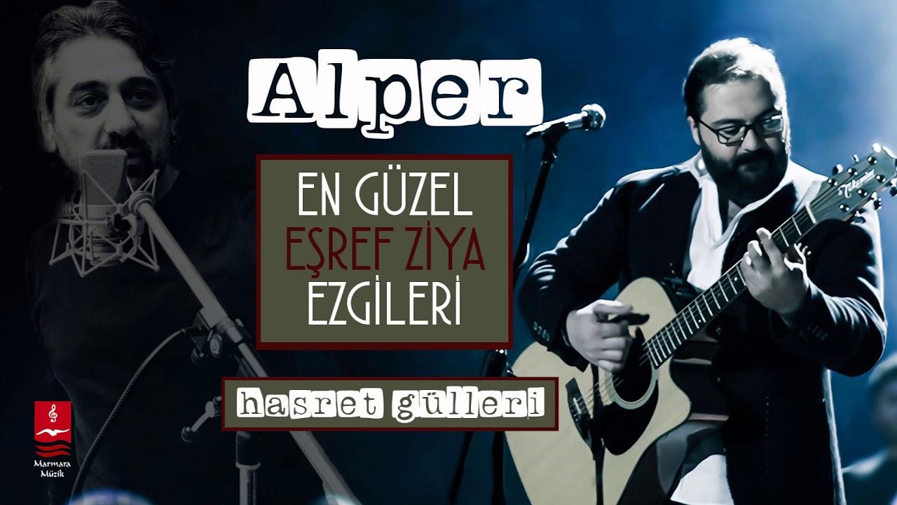 Alper – Hasret Gülleri Sözleri