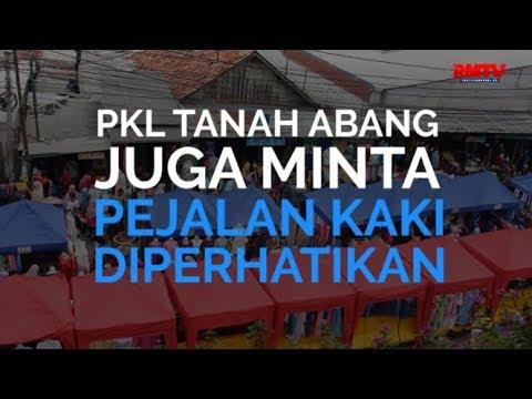 PKL Tanah Abang Juga Minta Pejalan Kaki Diperhatikan