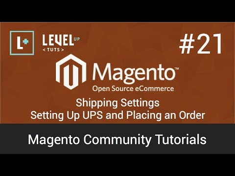Magento Community Tutorials #21 – Shipping Settings – Setting Up UPS and Placing an Order