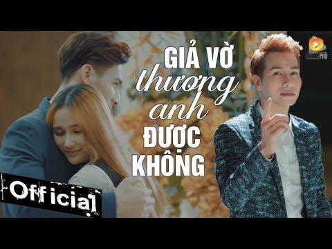 Giả Vờ Thương Anh Được Không - Chu Bin (MV 4K OFFICIAL) - Thời lượng: 10:35.