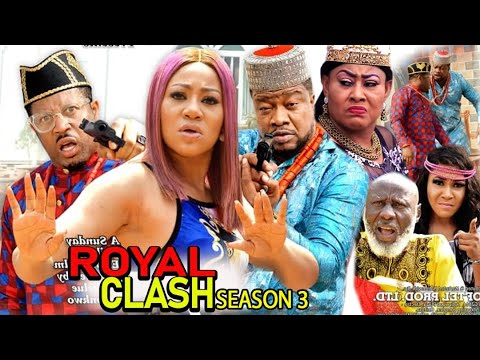 ROYAL CLASH SEASON 3 - (New Trending Movie) 2021 Latest Nigerian Nollywood Movie Full HD