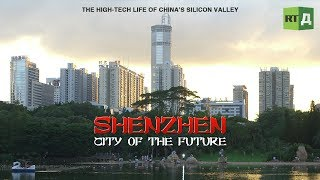 ShenZhen 深圳 – city of the future (documentary)