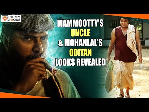 Mammootty's Uncle And Mohanlal's Odiyan Looks Revealed || Malayalam Focus