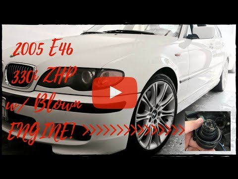 BMW 2005 E46 ZHP 330i with 77k Miles and has Blown Engine all b/c of a .50 Cent O-Ring!