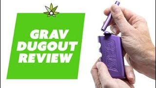 GRAV Dugout Review by 420 Science Club