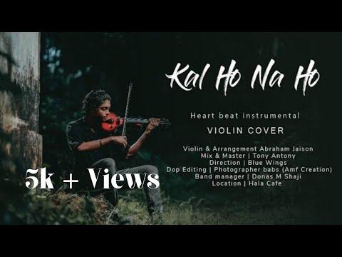 Kal Ho Na Ho | Heartbeat Instrumental | Violin Cover|Raining Rhythm|Ft. Abraham Jaison|Shahrukh Khan