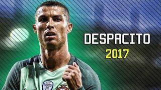 Cristiano Ronaldo - Despacito 2017   Skills & Goals   HD