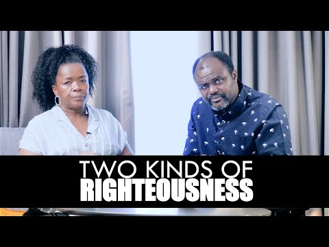 Two Kinds Of Righteous - Dr. Abel Damina