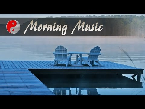 Morning Music For Positive Energy, Wake Up & Energy Boost: Relaxing Music For Stress Relief
