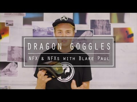 nfx - Dragon team rider Blake Paul takes you through all the tech features on the 2014 NFX and NFXs snowboard goggles.