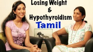 Weight Loss And Hypothyroidism - Tamil