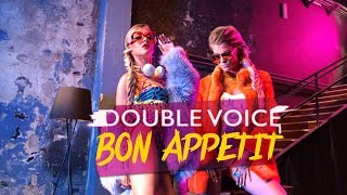 Download Lagu DOUBLE VOICE - БОН АПЕТИ/BON APPETIT Mp3