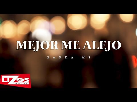 BANDA MS - MEJOR ME ALEJO (LETRA) - Thời lượng: 3 phút, 23 giây.